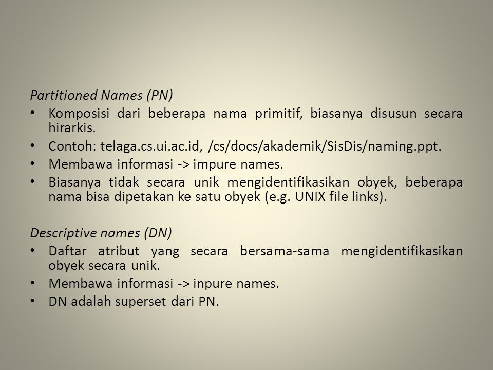 Partitioned Names (PN)