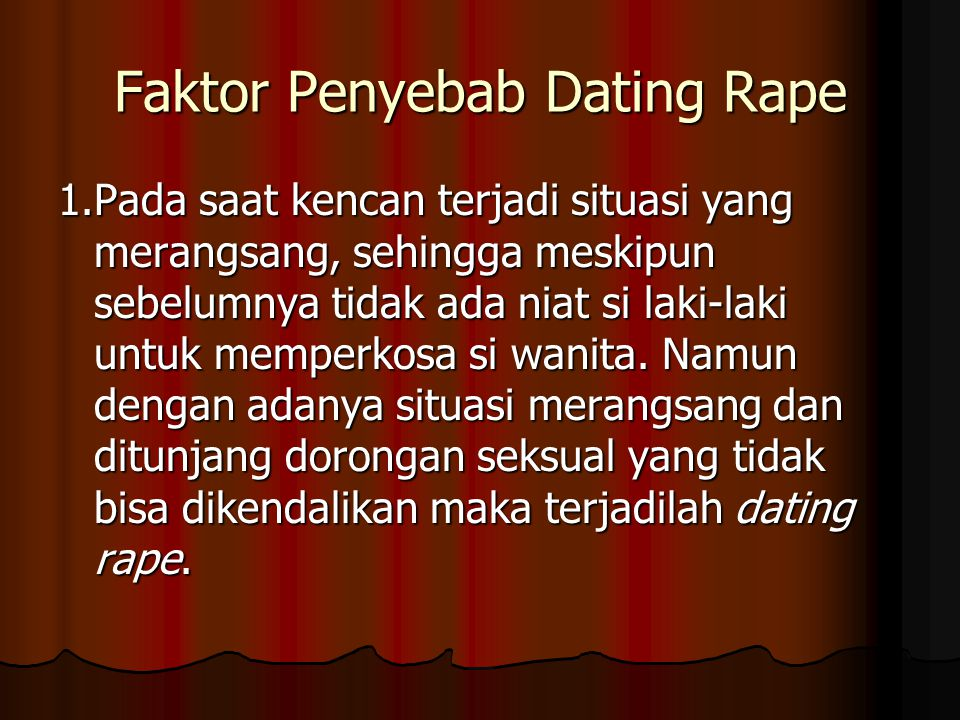 Faktor Penyebab Dating Rape