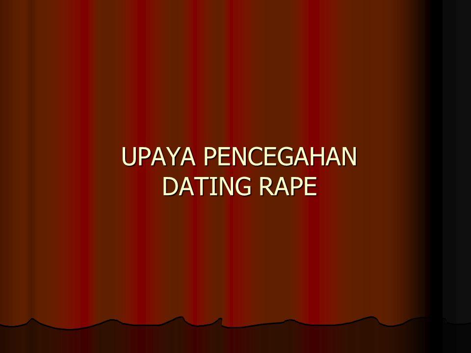 UPAYA PENCEGAHAN DATING RAPE