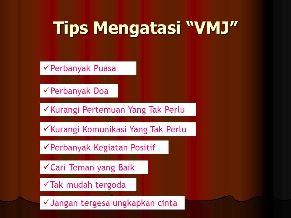 Tips Mengatasi VMJ Perbanyak Puasa Perbanyak Doa