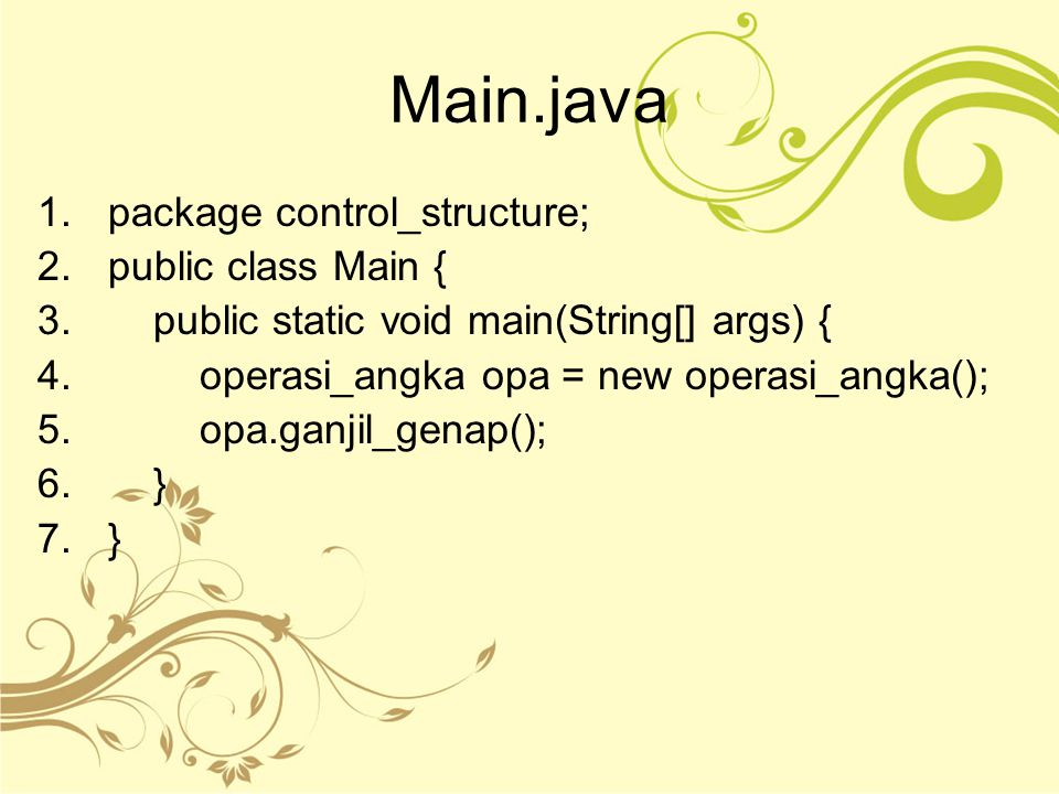 Main.java package control_structure; public class Main {