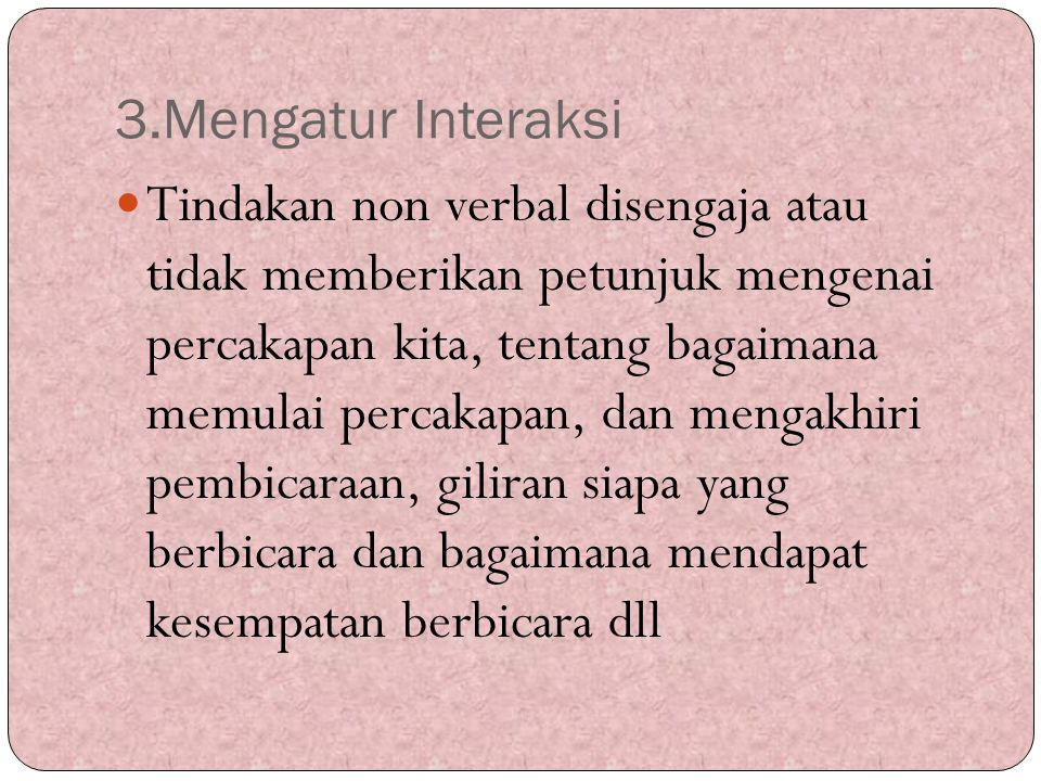 3.Mengatur Interaksi