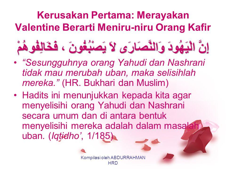 Kerusakan Pertama: Merayakan Valentine Berarti Meniru-niru Orang Kafir