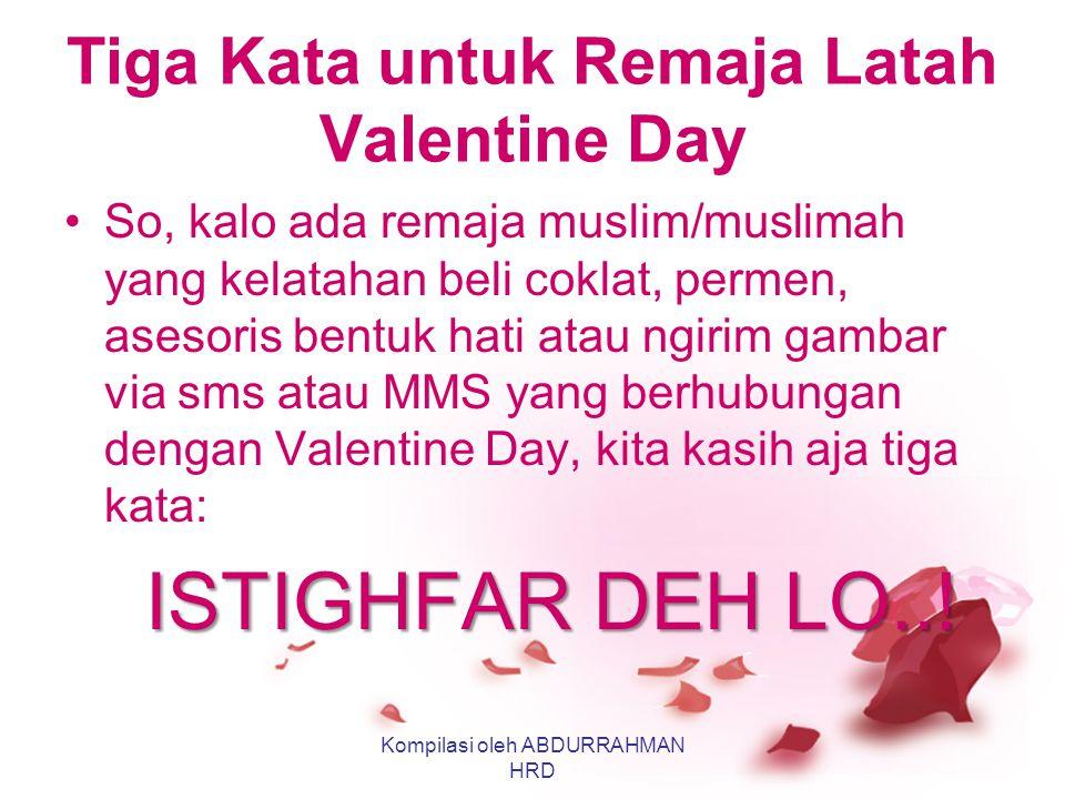 Tiga Kata untuk Remaja Latah Valentine Day