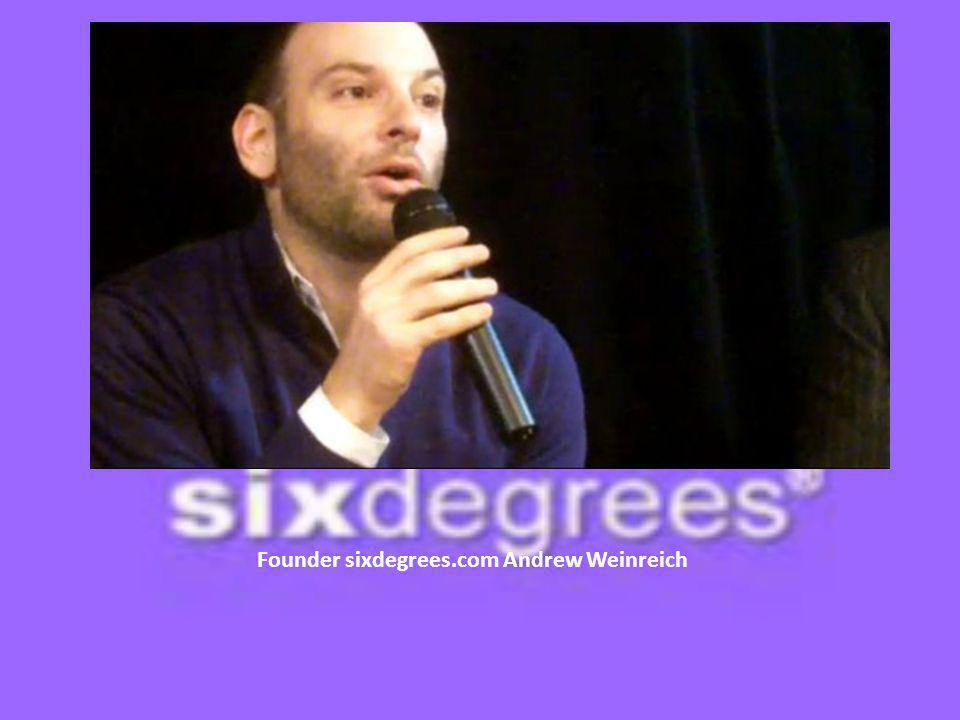 Founder sixdegrees.com Andrew Weinreich