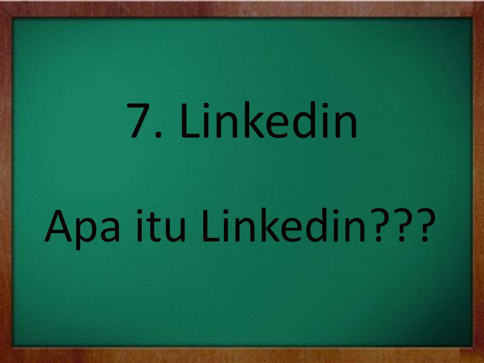 7. Linkedin Apa itu Linkedin