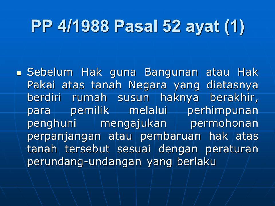 PP 4/1988 Pasal 52 ayat (1)