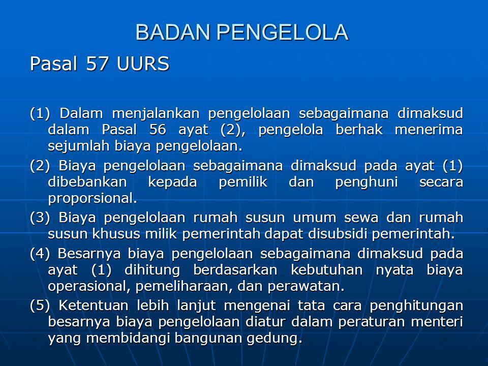 BADAN PENGELOLA Pasal 57 UURS
