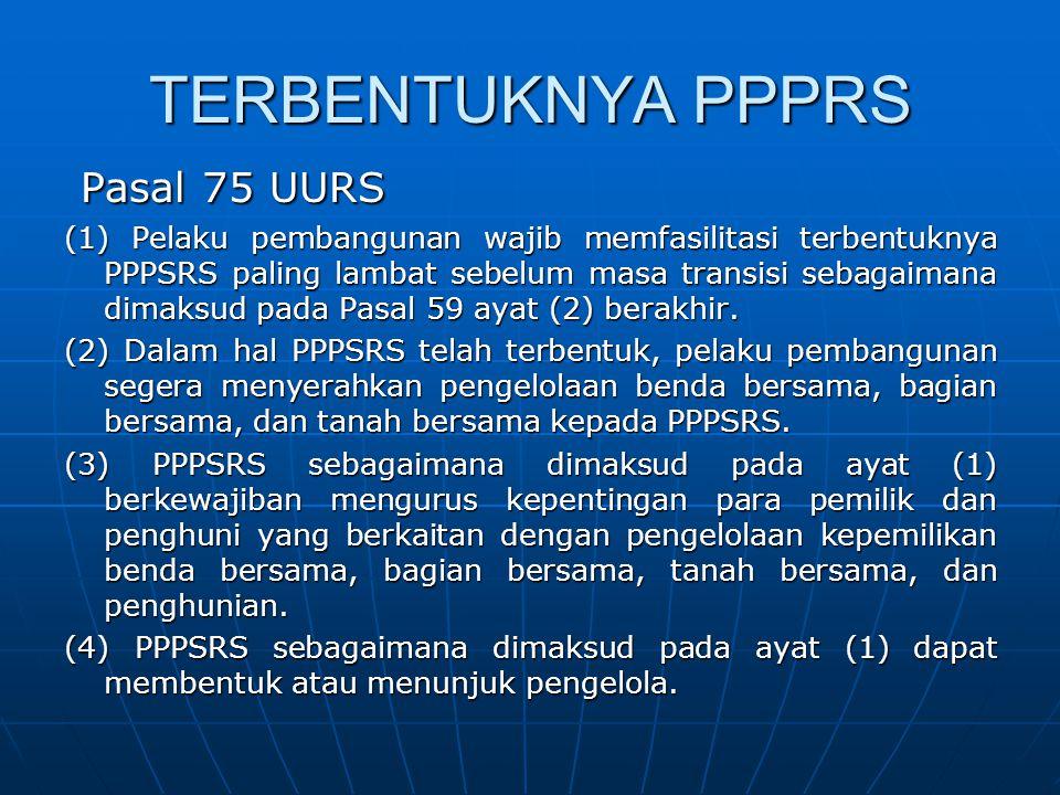 TERBENTUKNYA PPPRS Pasal 75 UURS