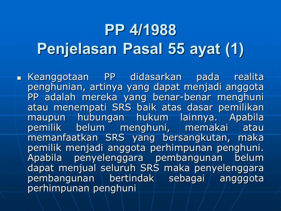 PP 4/1988 Penjelasan Pasal 55 ayat (1)