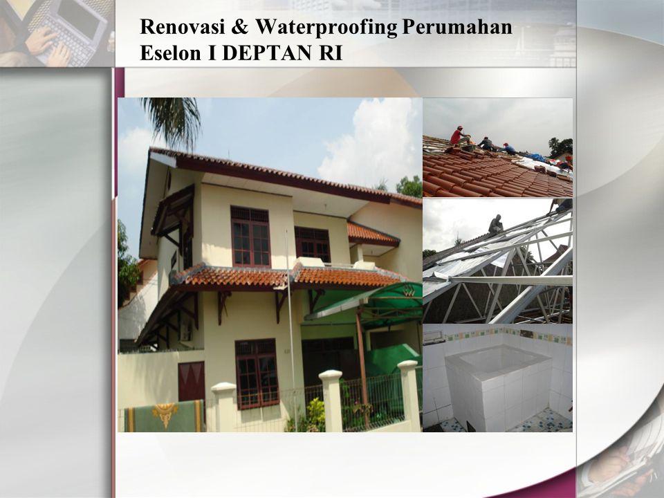 Renovasi & Waterproofing Perumahan Eselon I DEPTAN RI