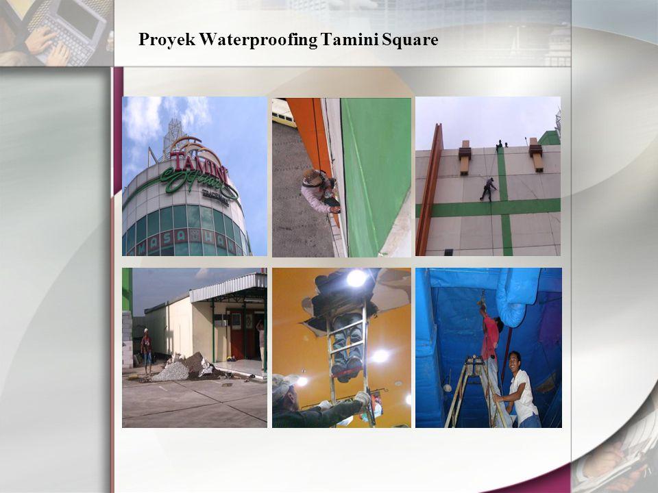 Proyek Waterproofing Tamini Square