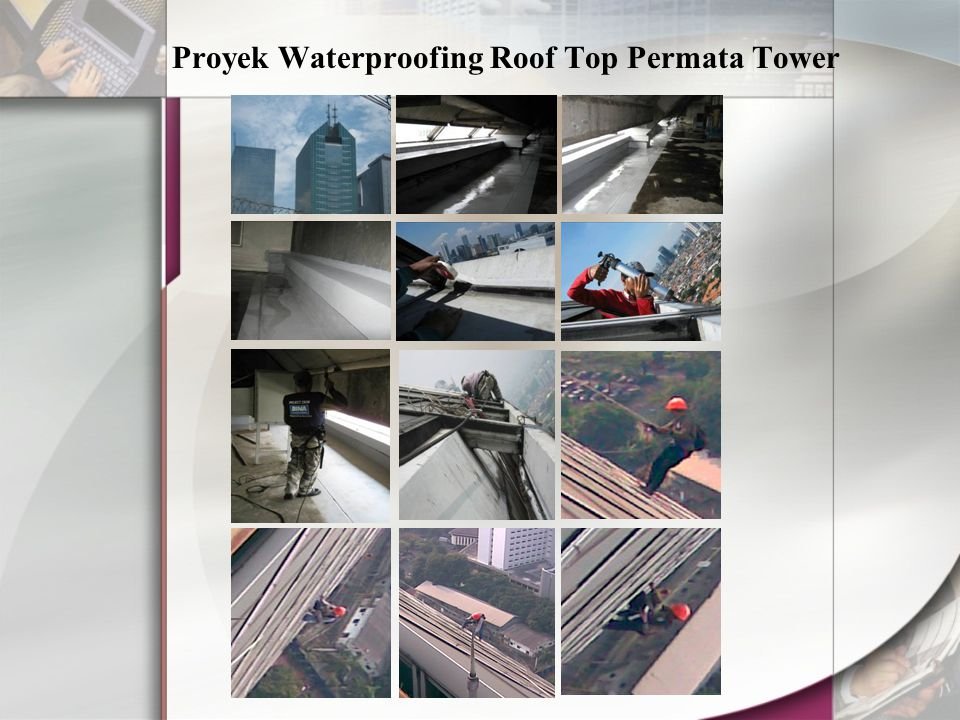 Proyek Waterproofing Roof Top Permata Tower