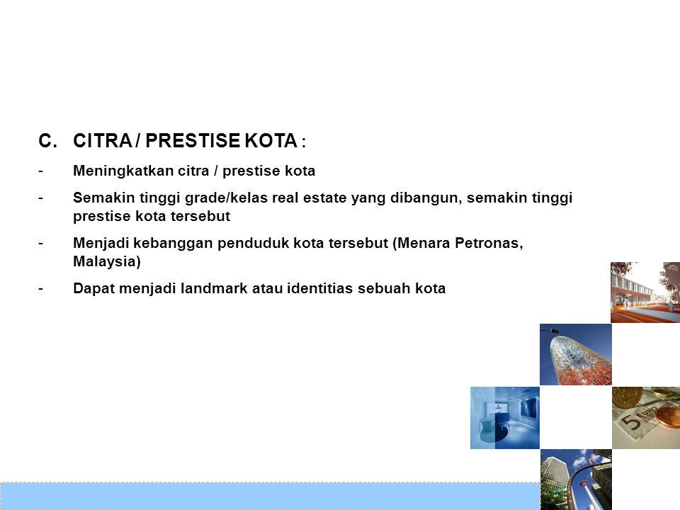 C. CITRA / PRESTISE KOTA :
