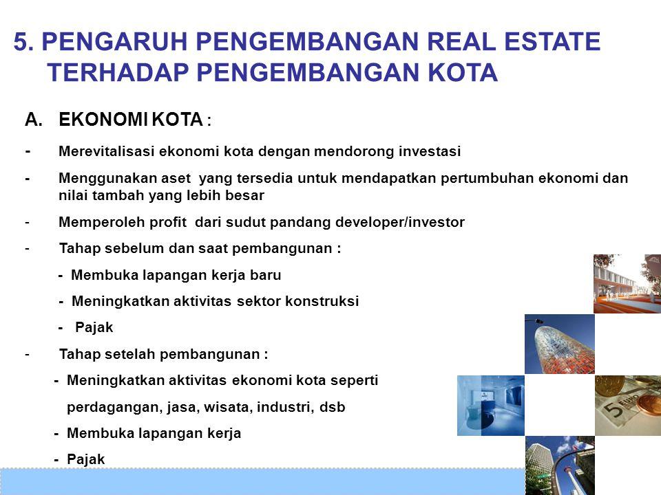 5. PENGARUH PENGEMBANGAN REAL ESTATE TERHADAP PENGEMBANGAN KOTA