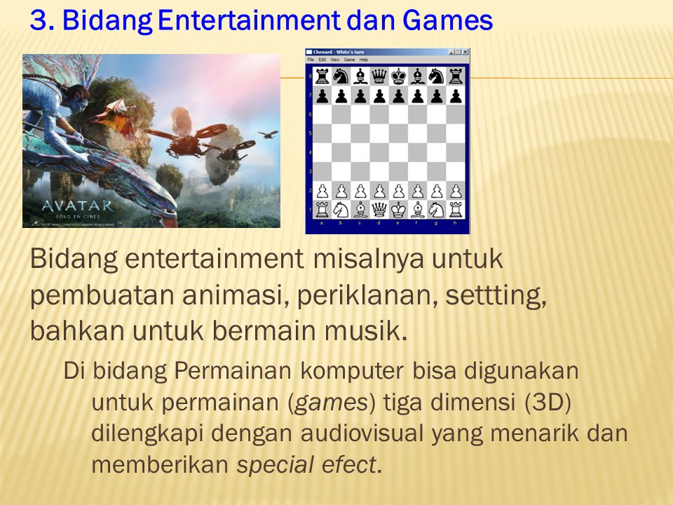 3. Bidang Entertainment dan Games
