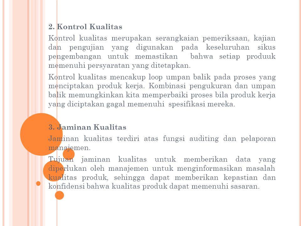 2. Kontrol Kualitas