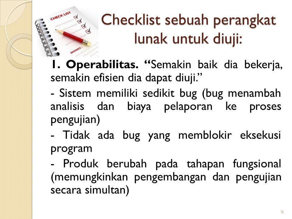 Checklist sebuah perangkat lunak untuk diuji: