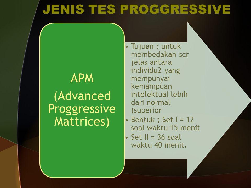 JENIS TES PROGGRESSIVE