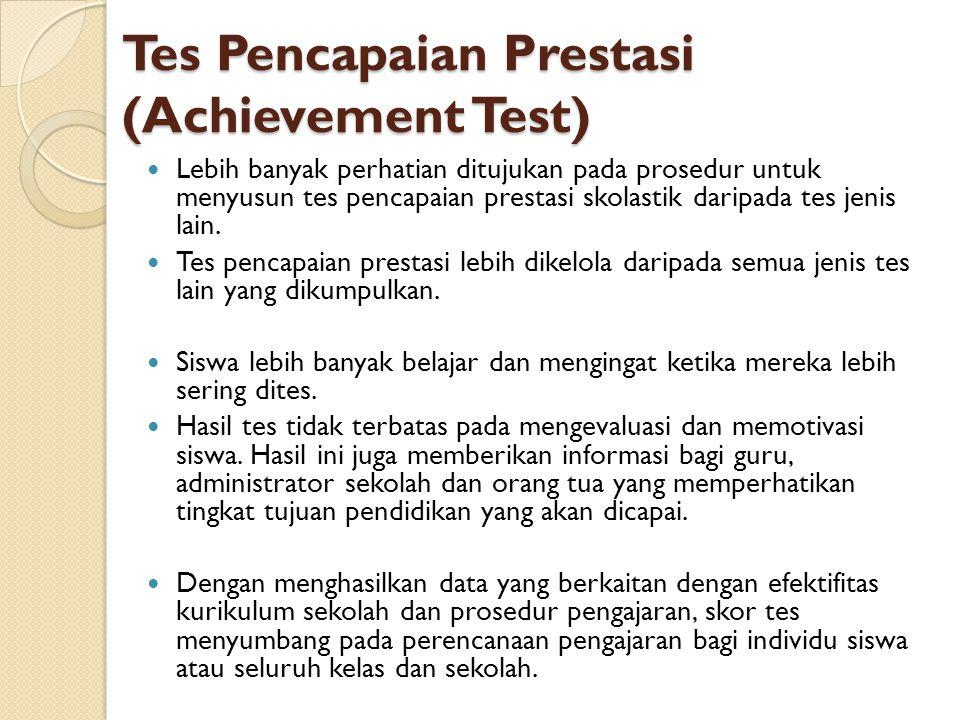 Tes Pencapaian Prestasi (Achievement Test)