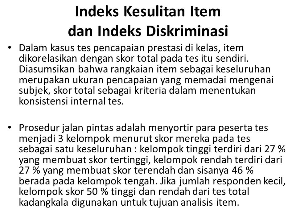 Indeks Kesulitan Item dan Indeks Diskriminasi