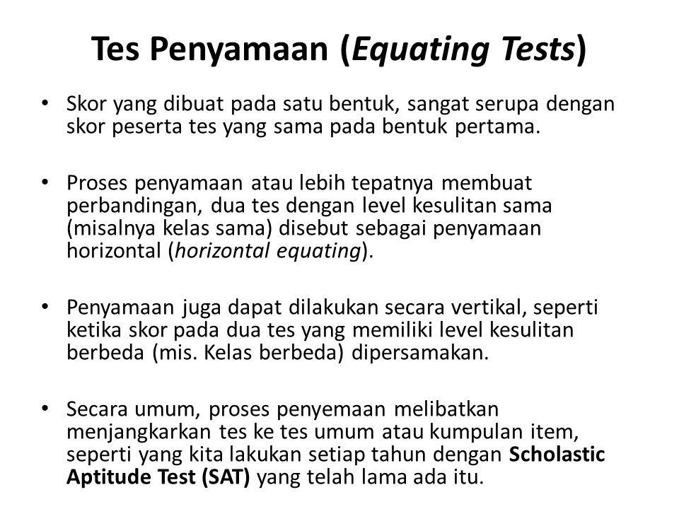 Tes Penyamaan (Equating Tests)