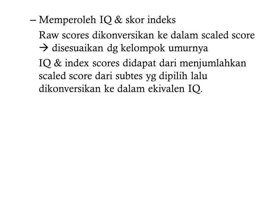 Memperoleh IQ & skor indeks