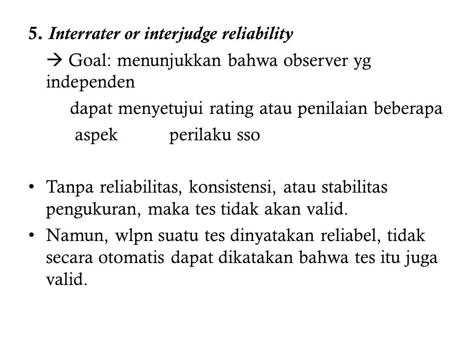 5. Interrater or interjudge reliability