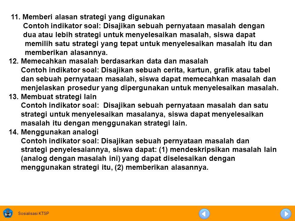 11. Memberi alasan strategi yang digunakan