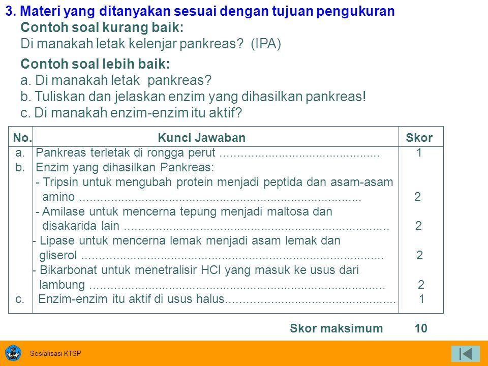 3. Materi yang ditanyakan sesuai dengan tujuan pengukuran