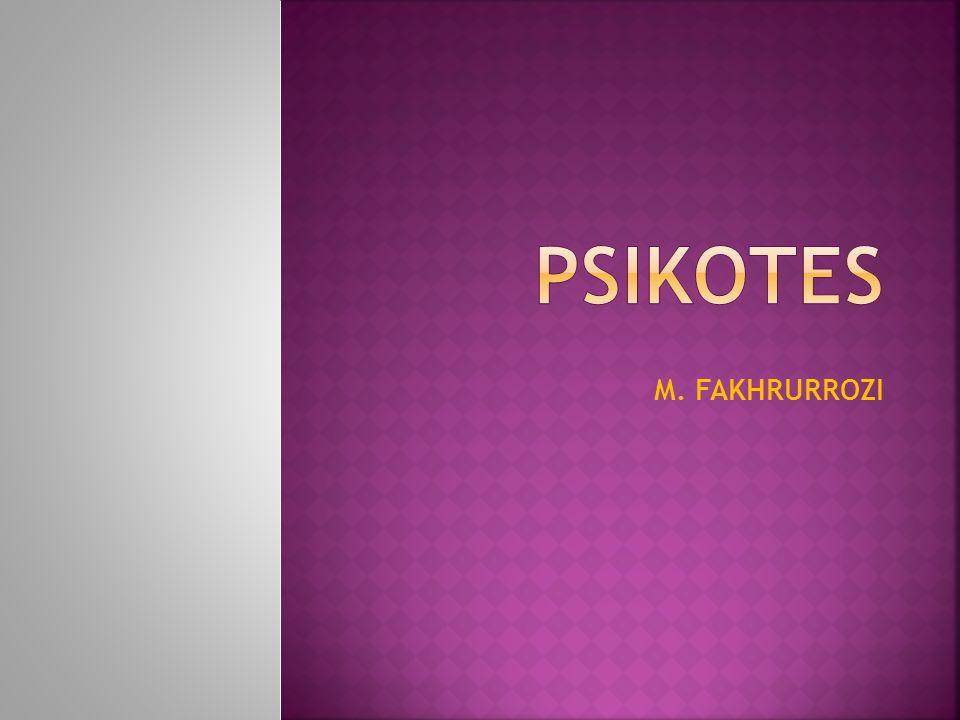 PSIKOTES M. FAKHRURROZI