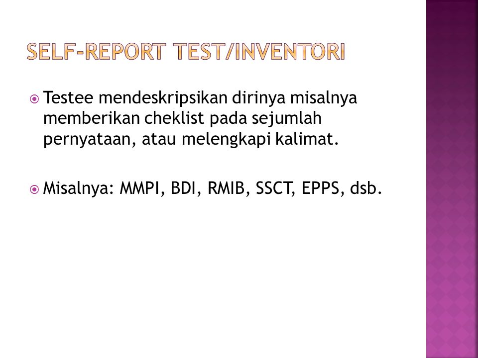 SELF-REPORT TEST/INVENTORI