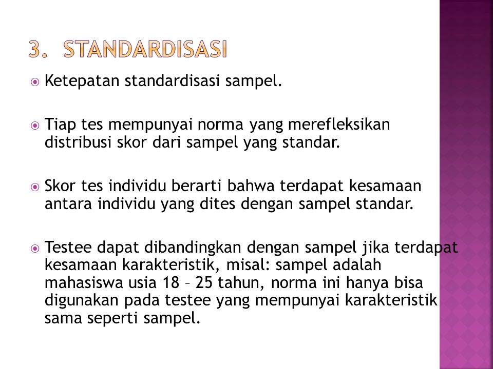 3. STANDARDISASI Ketepatan standardisasi sampel.