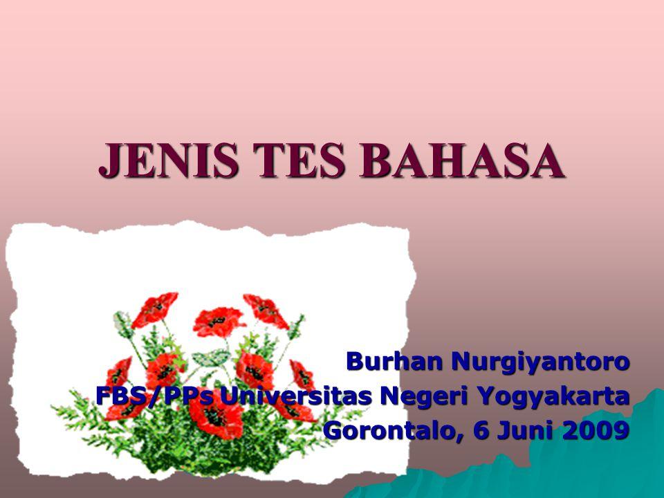 JENIS TES BAHASA Burhan Nurgiyantoro