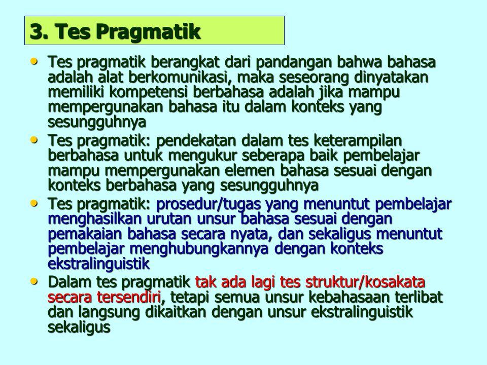 3. Tes Pragmatik
