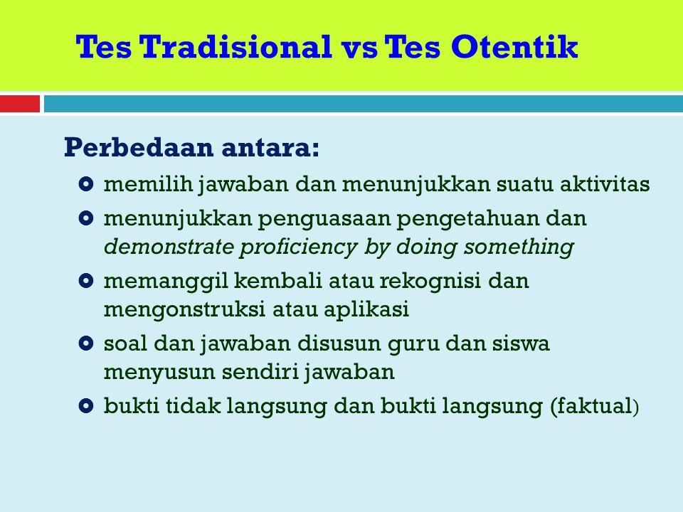 Tes Tradisional vs Tes Otentik
