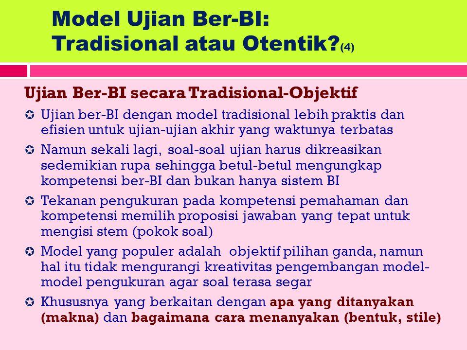 Model Ujian Ber-BI: Tradisional atau Otentik (4)