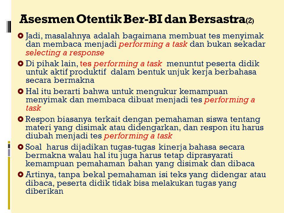 Asesmen Otentik Ber-BI dan Bersastra(2)