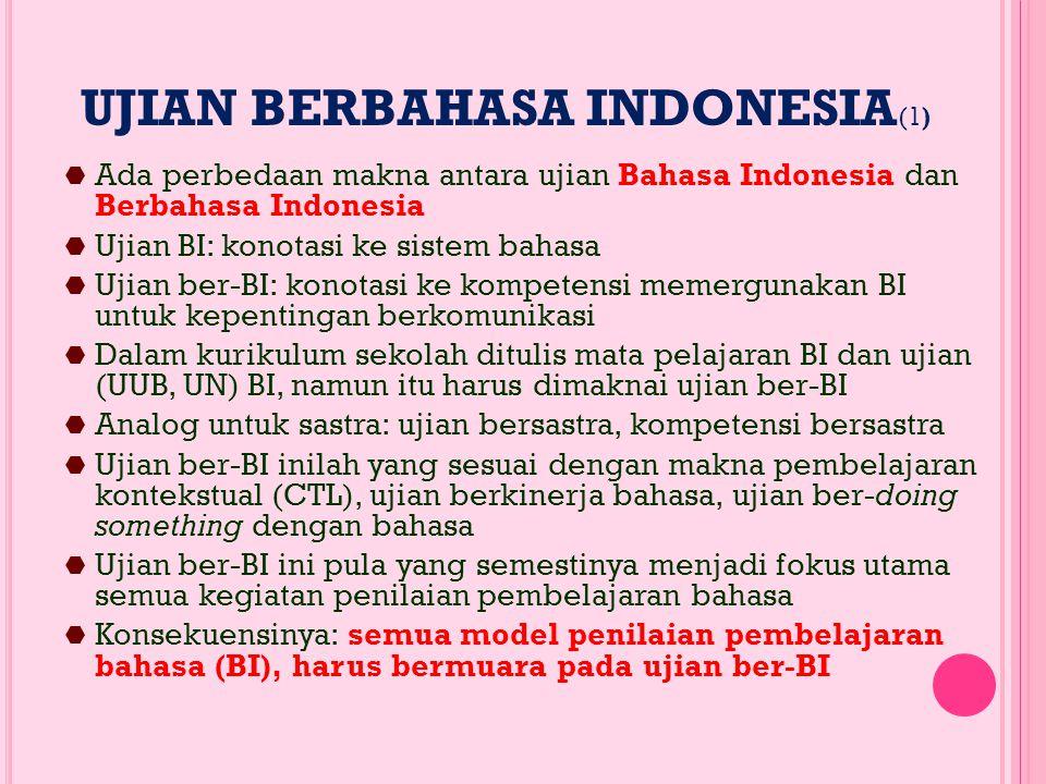 Ujian berBahasa Indonesia(1)