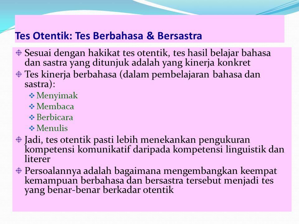 Tes Otentik: Tes Berbahasa & Bersastra