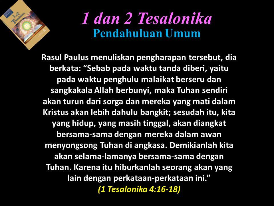 1 dan 2 Tesalonika Pendahuluan Umum