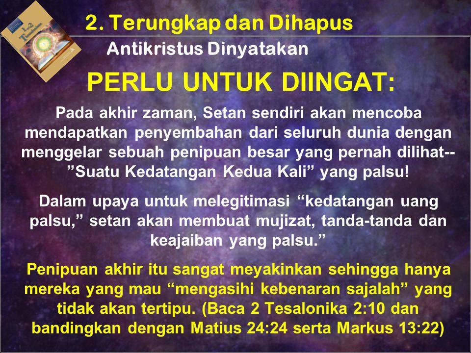 2. Terungkap dan Dihapus Antikristus Dinyatakan