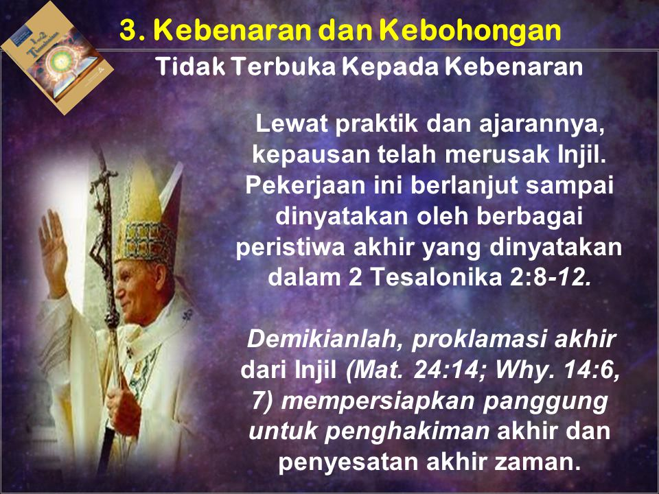 3. Kebenaran dan Kebohongan Tidak Terbuka Kepada Kebenaran