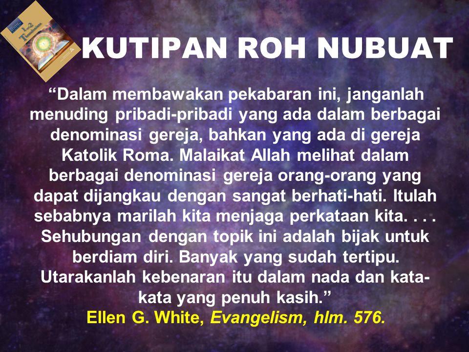 Ellen G. White, Evangelism, hlm. 576.