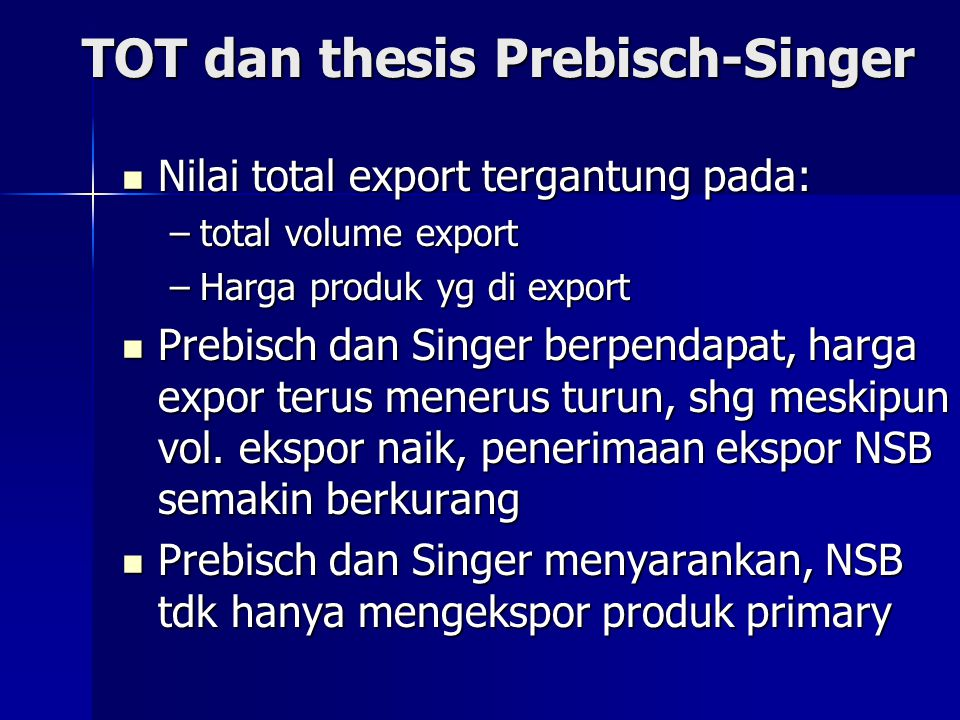 TOT dan thesis Prebisch-Singer
