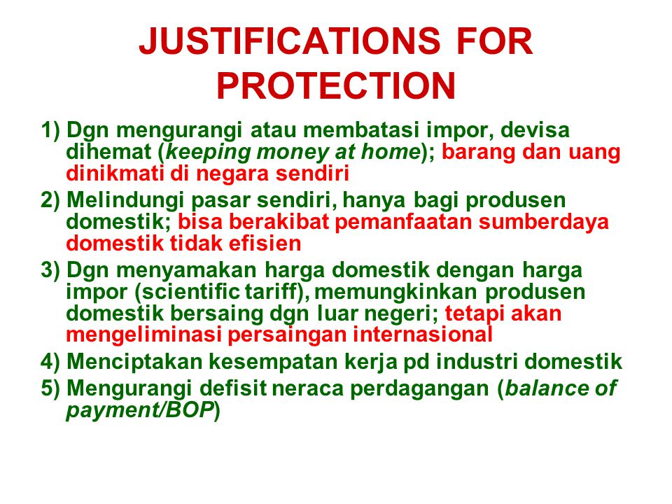 JUSTIFICATIONS FOR PROTECTION