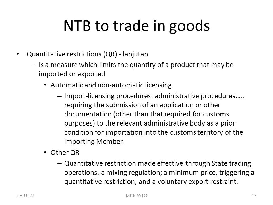 NTB to trade in goods Quantitative restrictions (QR) - lanjutan