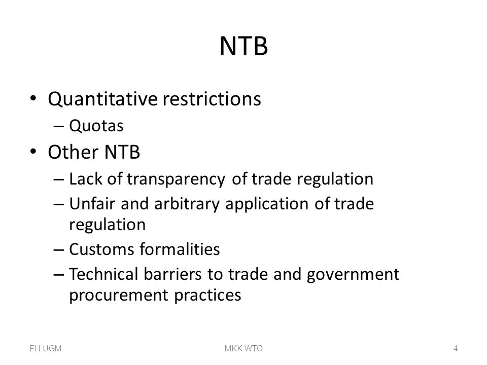 NTB Quantitative restrictions Other NTB Quotas