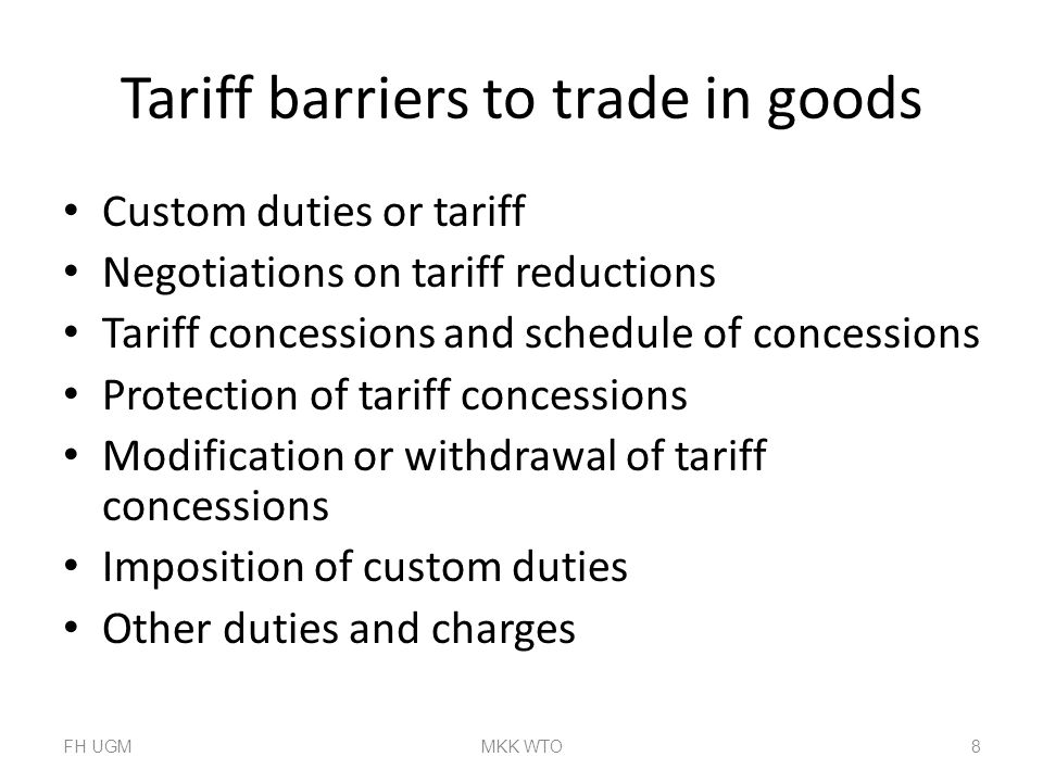 Tariff barriers to trade in goods