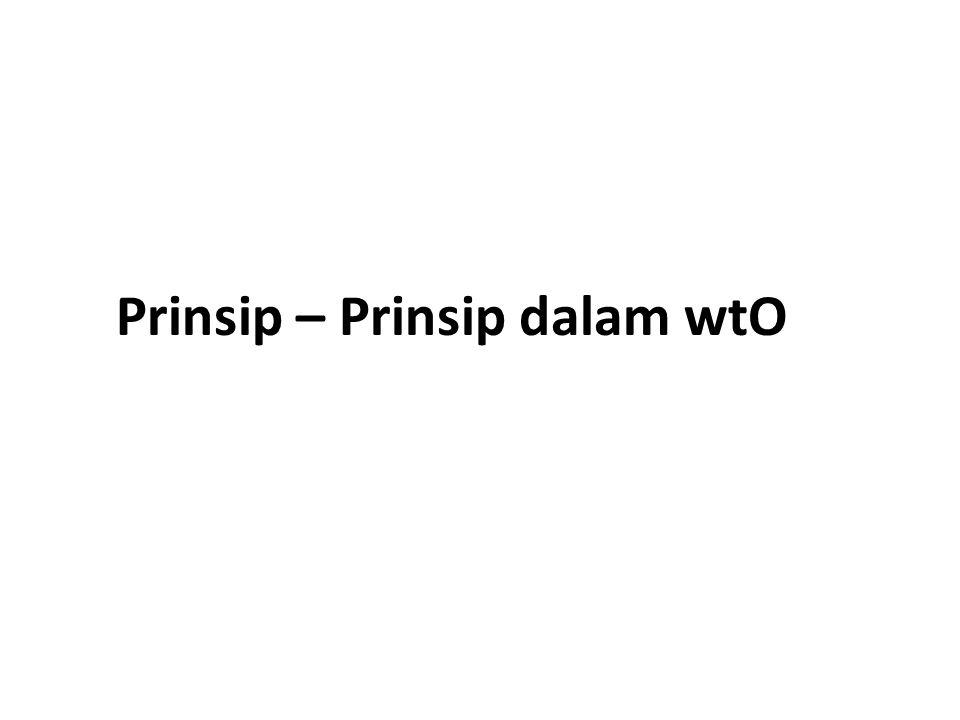 Prinsip – Prinsip dalam wtO